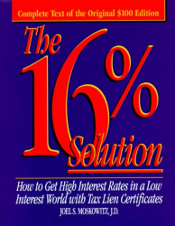Joel S. Moskowitz: The 16% Solution How To Get Interest Rates