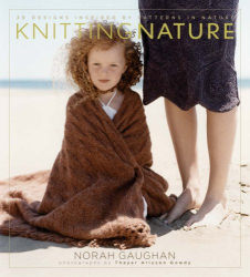 Norah Gaughan: Knitting Nature