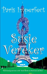 Susie Vereker: Paris Imperfect