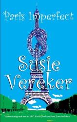Susie Vereker: Paris Imperfect