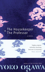 Yoko Ogawa: The Housekeeper and the Professor