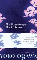 Yoko Ogawa: The Housekeeper and the Professor