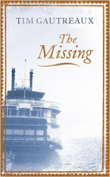 Tim Gautreaux: The Missing