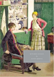 Agnes Jekyll: Kitchen Essays (Persephone Classics)