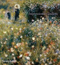 Clare A. P. Willsdon: Impressionist Gardens