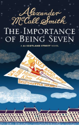 Alexander McCall Smith: The Importance of Being Seven