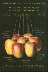 John Lanchester: The Debt to Pleasure