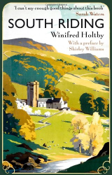 Winifred Holtby: South Riding