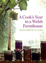 Elisabeth Luard: A Cook's Year in a Welsh Farmhouse