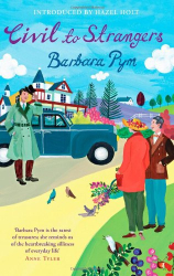 Barbara Pym: Civil to Strangers