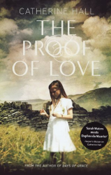 Catherine Hall: The Proof of Love