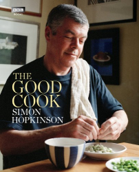 Simon Hopkinson: The Good Cook