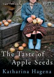 Katharina Hagena: The Taste of Apple Seeds