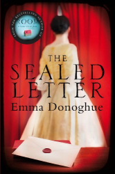 Emma Donoghue: The Sealed Letter