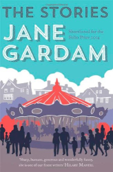 Jane Gardam: The Stories