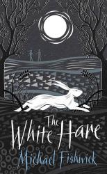 Michael Fishwick: The White Hare