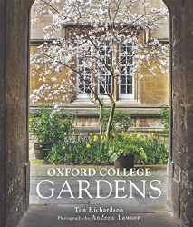 Tim Richardson: Oxford College Gardens