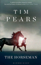 Tim Pears: The Horseman