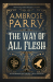 Ambrose Parry: The Way of All Flesh