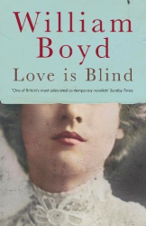 William Boyd: Love is Blind