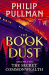 Philip Pullman: The Secret Commonwealth: The Book of Dust Volume Two