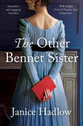 Janice Hadlow: The Other Bennet Sister