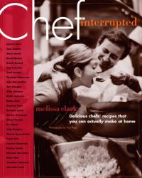 Melissa Clark: Chef, Interrupted