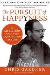 Chris Gardner: The Pursuit of Happyness