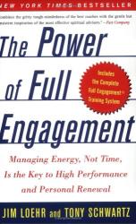 : the power of full engagement