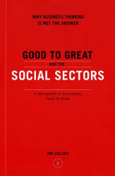 Collins: Good to Great in the Social Sectors