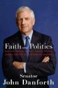 John Danforth: Faith and Politics