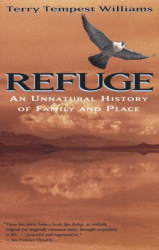 : Refuge : An Unnatural History of Family and Place