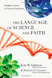 : The Language of Science and Faith: Straight Answers to Genuine Questions