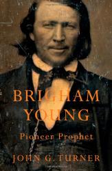 : Brigham Young: Pioneer Prophet