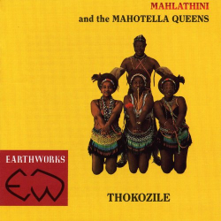 Mahlathini & the Mahotella Queens - Thokozile