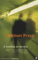Michael Frayn: A Landing on the Sun