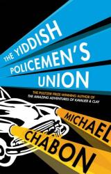 Michael Chabon: The Yiddish Policemen's Union