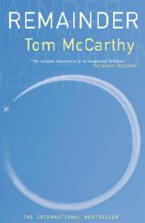 Tom McCarthy: Remainder
