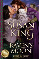 Susan King: The Raven's Moon (The Border Rogues Series, Book 2)