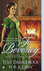 Jo Beverley: Too Dangerous for a Lady (Company of Rogues)