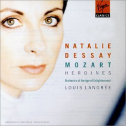 : Natalie Dessay - Mozart Heroines