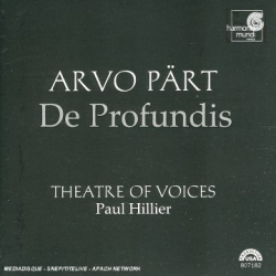 Pärt Arvo : De Profundis: Paul Hillier - Thatre of Voices