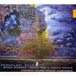 Pergolesi: Messa Romana; Allesandro Scarlatti: Messa per il Santissimo Natale: Concerto Italiano - Rinaldo Alessandrini