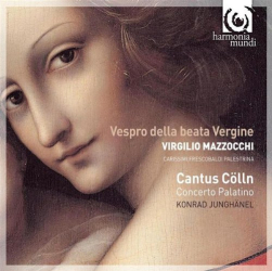 Vespro Della Beata Vergine: Cantus Cölln, direction Konrad Junghänel - Concerto Palatino