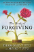 Desmond Tutu: The Book of Forgiving: The Fourfold Path for Healing Ourselves and Our World