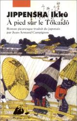 Jippensha Ikku: A pied sur le Tokaïdo