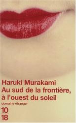 Haruki Murakami: Au sud de la frontière, à l'ouest du soleil