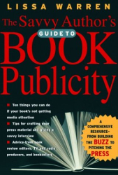 Lissa Warren: The Savvy Author's Guide to Book Publicity