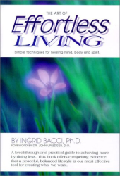 Ingrid Bacci Ph.D.: The Art of Effortless Living