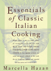 Marcella Hazan: Essentials of Classic Italian Cooking